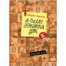 A SZENT JOHANNA GIMI KALAUZ 2.0
