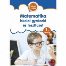 MATEMATIKA ISKOLAI GYAKORLÓ ÉS TESZTFÜZET 1. OSZTÁLY