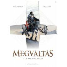 MEGVÁLTÁS 1. - A HIT ZSOLDOSAI