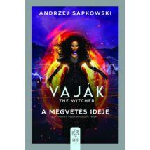 VAJÁK IV. - A MEGVETÉS IDEJE