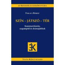 SZÍN-JÁTSZÓ-TÉR
