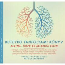 BUTEYKO TANFOLYAMI KÖNYV - ASZTMA, COPD ÉS ALLERGIA ELLEN