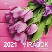 VIRÁGOK NAPTÁR 2021