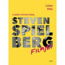 STEVEN SPIELBERG FILMJEI - A CÁPÁTÓL A SCHINDLER LISTÁJÁIG