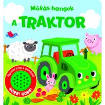 A TRAKTOR - MÓKÁS HANGOK