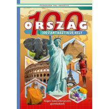 100 ORSZÁG 100 FANTASZTIKUS HELY - KÉPES ISMERETTERJESZTÉS GYEREKEKNEK