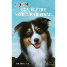 DUSTY - EGY ÉLETRE SZÓLÓ BARÁTSÁG
