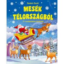 MESÉK TÉLORSZÁGBÓL - 11 VARÁZSLATOS TÖRTÉNET