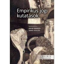 EMPIRIKUS JOGI KUTATÁSOK - PARADIGMÁK, MÓDSZERTAN, ALKALMAZÁSI TERÜLETEK