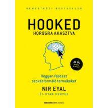 HOOKED - HOROGRA AKASZTVA - HOGYAN FEJLESSZ SZOKÁSFORMÁLÓ TERMÉKEKET