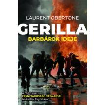 GERILLA 2. - BARBÁROK IDEJE