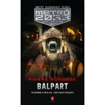 METRÓ 2033 UNIVERZUM - BALPART