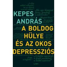 A BOLDOG HÜLYE ÉS AZ OKOS DEPRESSZIÓS