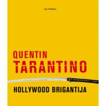QUENTIN TARANTINO - HOLLYWOOD BRIGANTIJA