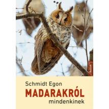MADARAKRÓL MINDENKINEK