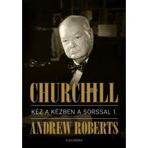 CHURCHILL I.-II. KÉZ A KÉZBEN A SORSSAL