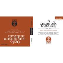 PÁLOS HANGOK: A REMETÉK FOHÁSZA - ORDO SANCTORUM MILITUM (KÖNYV ÉS 2 CD)