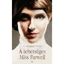 A TEHETSÉGES MISS FARWELL