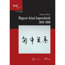 MAGYAR-KÍNAI KAPCSOLATOK, 1949-1989