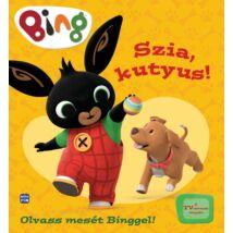 BING - SZIA, KUTYUS! - OLVASS MESÉT BINGGEL!