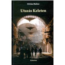 UTAZÁS KELETEN
