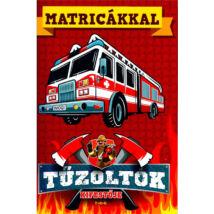 MATRICÁKKAL - TŰZOLTÓK KIFESTŐJE