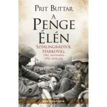 A PENGE ÉLÉN - SZTÁLINGRÁDTÓL HARKOVIG, 1942. NOVEMBER - 1943 MÁRCIUS