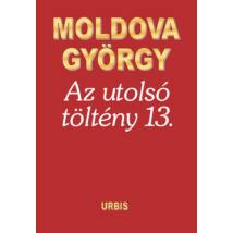 AZ UTOLSÓ TÖLTÉNY 13.