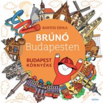 BRÚNÓ BUDAPESTEN 6. - BUDAPEST KÖRNYÉKE
