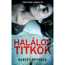 HALÁLOS TITKOK - ERIKA FOSTER NYOMOZ 6.