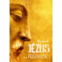 JÉZUS ÉS A FELÉBREDÉS