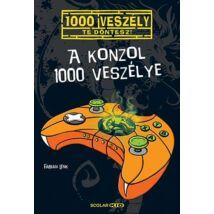 A KONZOL 1000 VESZÉLYE