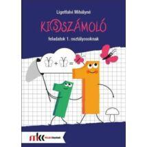 KI(S)SZÁMOLÓ FELADATOK 1. OSZTÁLYOSOKNAK MK-4101
