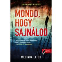 MONDD, HOGY SAJNÁLOD