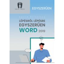 WORD 2019 - LÉPÉSRŐL LÉPÉSRE EGYSZERŰEN