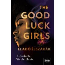 THE GOOD LUCK GIRLS - ELADÓ ÉJSZAKÁK