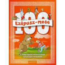 100 EZÓPUSZ-MESE - A VILÁG LEGELSŐ MESEÍRÓJÁNAK TANULSÁGOS TÖRTÉNETEI