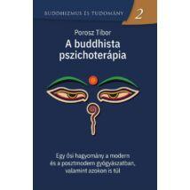 A BUDDHISTA PSZICHOTERÁPIA