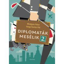 DIPLOMATÁK MESÉLIK 2.