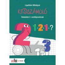 KI(S)SZÁMOLÓ FELADATOK 2. OSZTÁLYOSOKNAK MK-4102