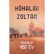 AZ UTOLSÓ 450 ÉV