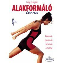 ALAKFORMÁLÓ TORNA