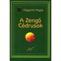 A ZENGŐ CÉDRUSOK - 2. OROSZORSZÁG ZENGŐ CÉDRUSAI