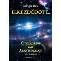ELKEZDŐDÖTT... CD MELLÉKLETTEL