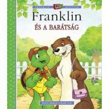 FRANKLIN ÉS A BARÁTSÁG