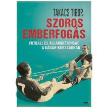 SZOROS EMBERFOGÁS