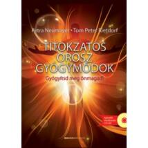 TITOKZATOS OROSZ GYÓGYMÓDOK - AJÁNDÉK MEDITÁCIÓS CD-VEL