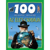 100 ÁLLOMÁS 100 KALAND AZ ÉLET CSODÁJA