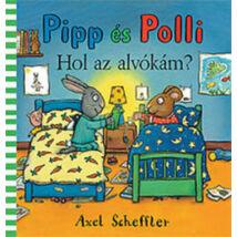 HOL AZ ALVÓKÁM? - PIPP ÉS POLLI