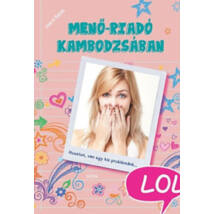 LOL - MENŐ-RIADÓ KAMBODZSÁBAN